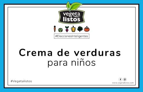 Abr04 18 Crema de verduras para niños