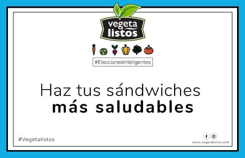 Ago30 17 Haz tus sándwiches mas saludables