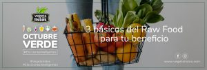 3 básicos del Raw Food para tu beneficio.
