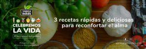 3 recetas rápidas y deliciosas para reconfortar el alma