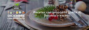 Recetas con propósito (parte 4). Servicio y carnes.