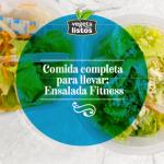 Comida completa para llevar: Ensalada Fitness