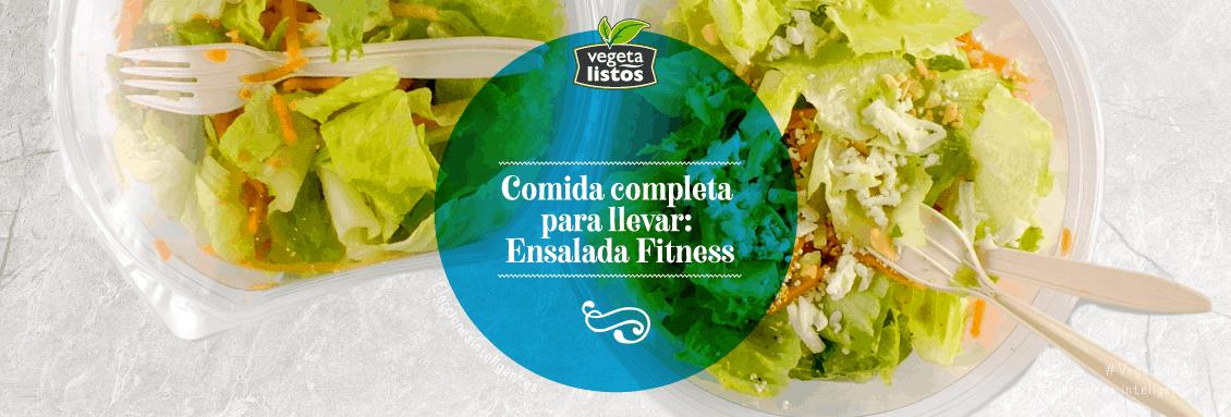 Comida completa para llevar Ensalada Fitness