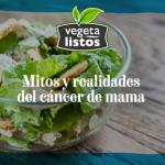 Mitos y realidades sobre el cáncer de mama